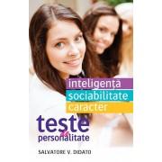 Teste de personalitate. Inteligenta. Sociablitate. Caracter