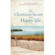 The Christian's Secret of a Happy Life, Paperback