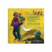Canciones Infantiles y Nanas Zingaras (Incluye CD)