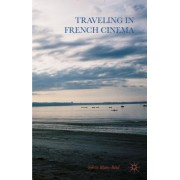 Traveling in French Cinema
