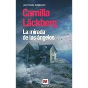 La Mirada de los Angeles = The Look of the Angels, Paperback/Camilla Lackberg
