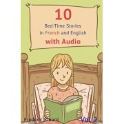 10 Bed-Time Stories in French and English with Audio.: French for Kids - Learn French with Parallel English Text (French), Paperback/Frederic Bibard