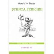 Stiinta fericirii/Harald Tietze