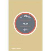 Fietsgids City Cycling Milan - Milaan   Thames & Hudson