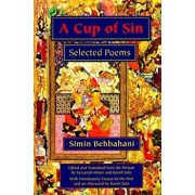 A Cup of Sin: Selected Poems/Simin Behbahani