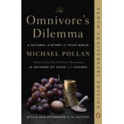 The Omnivores Dilemma A Natural History of Four Meals