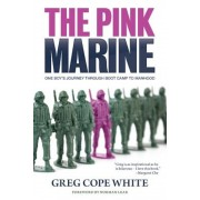 The Pink Marine: One Boy's Journey Through Bootcamp to Manhood, Paperback