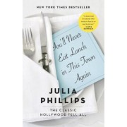 You'll Never Eat Lunch in This Town Again, Paperback