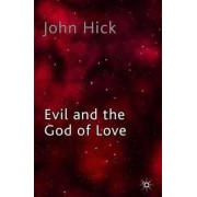 Evil and the God of Love, Paperback