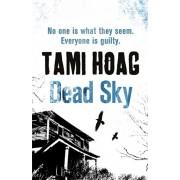 Dead Sky, Paperback/Tami Hoag