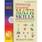 Mastering Essential Math Skills: 20 Minutes a Day to Success; Book One, Grades 4-5, Paperback