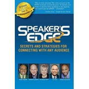 Speaker's Edge: Secrets and Strategies for Connecting with Any Audience, Paperback/Darren LaCroix