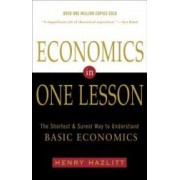 Economics in One Lesson The Shortest and Surest Way to Understand Basic Economics