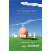 The Egg and I, Paperback/Betty MacDonald