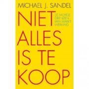 Niet alles is te koop - Michael J. Sandel