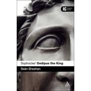Sophocles' 'Oedipus the King', Paperback/Sean Sheehan