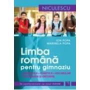 Manual limba romana pentru gimnaziu. Gramatica fonetica vocabular ortografie Ed.2014 - Ion Popa