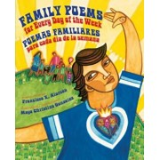 Family Poems For Every Day Of The Week/Poemas Familiares Para Cada Dia de la Semana, Hardcover/Francisco X. Alarcon