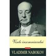Visele insomniacului/Vladimir Nabokov