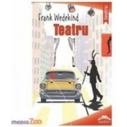 Teatru - Frank Wedwkind