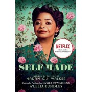 Self Made: Inspired by the Life of Madam C.J. Walker, Paperback/A'Lelia Bundles