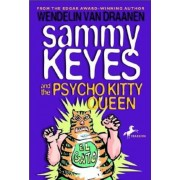 Sammy Keyes and the Psycho Kitty Queen, Paperback