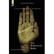 Frankenstein: or, The Modern Prometheus. 1818 edition., Paperback/Mary Wollstonecraft Shelley