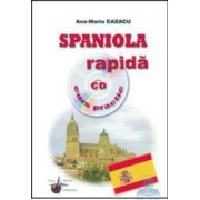 Spaniola rapida cu CD curs practic - Ana-Maria Cazacu