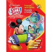 Disney English. Lets sing Friends and Family Prietenii si familia carte + CD