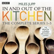 In and Out of the Kitchen The Complete Series 13 by Miles Jupp & Mi...