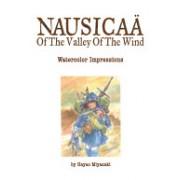 Art of Nausicaa of the Valley of the Wind - Watercolor Impressions (Miyazaki Hayao)(Cartonat) (9781421514994)