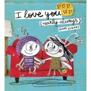 I Love You (Nearly Always), Hardcover/Anna Llenas