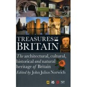 Treasures of Britain: The Architectural, Cultural, Historical and Natural History of Britain