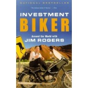 Investment Biker: Around the World with Jim Rogers, Paperback