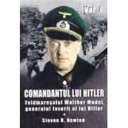 Comandantul lui Hitler vol.1 - Steven H. Newton