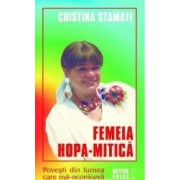 Femeia Hopa-Mitica - Cristina Stamate