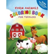 Farm Animals Coloring Book For Toddlers: 30 Big, Simple and Fun Designs: Cows, Chickens, Horses, Ducks and more! Ages 2-4, 8.5 x 11 Inches (21.59 x 27, Paperback/Little Learners Coloring Books