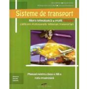 Sisteme de transport. Manual pentru clasa a XII-a