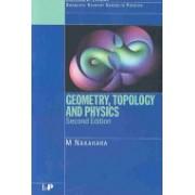 Geometry, Topology and Physics (Nakahara Mikio)(Paperback) (9780750306065)