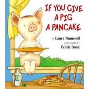 If You Give a Pig a Pancake Big Book, Paperback