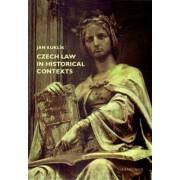 Karolinum Czech law in historical contexts - Jan Kuklík