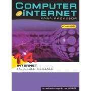 Computer si internet fara profesor, Internet - Retelele sociale, Vol. 14