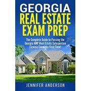 Georgia Real Estate Exam Prep: The Complete Guide to Passing the Georgia Amp Real Estate Salesperson License Exam the First Time!, Paperback/Jennifer Anderson