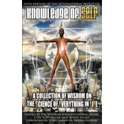 Knowledge of Self: A Collection of Wisdom on the Science of Everything in Life, Paperback/Supreme Understanding