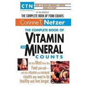 Complete Vitamin and Mineral Counts, Paperback/Corinne T. Netzer