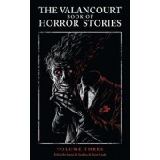 The Valancourt Book of Horror Stories, Volume Three, Paperback/James Purdy