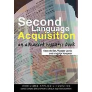 Second Language Acquistion by Wander Lowie & Kees De Bot & Marjolij...