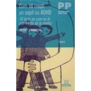 Cum sa cresti un copil cu ADHD - Vincent J. Monastra
