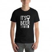 It's Beer Time - Funny Beer T-Shirt - Adult Unisex T-Shirt