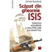 Scapat din ghearele Isis - Dimitri Bontinck